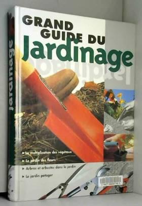 Grand guide du jardinage