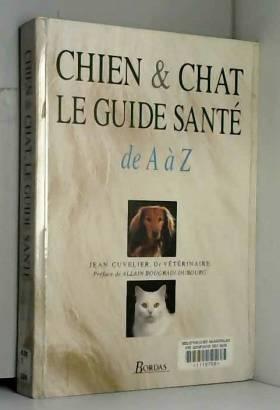 Chien et chat, le guide...