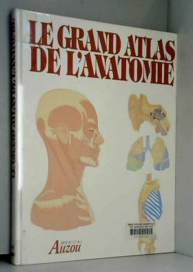 Le grand atlas de l'anatomie