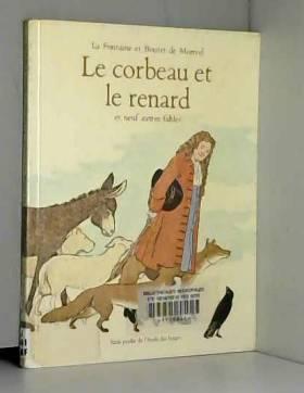 Le Corbeau et le renard....