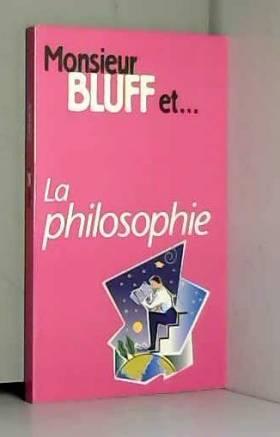 Monsieur Bluff et la...
