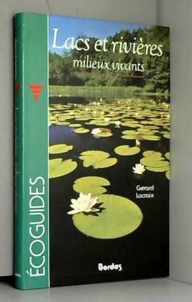 Lacs et rivières, milieux...