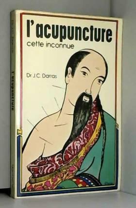 L'acupuncture cette inconnue