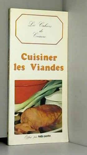 CUISINER LES VIANDES - LES...
