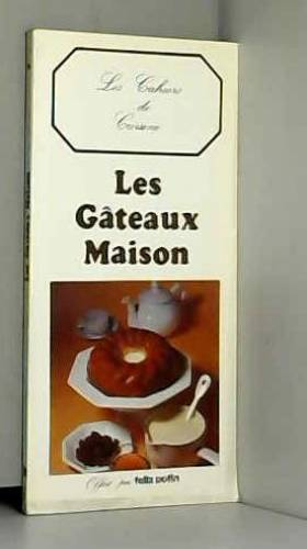 LES GATEAUX MAISON : LES...