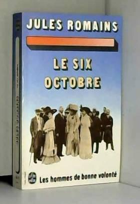 Romains Jules - Le six octobre