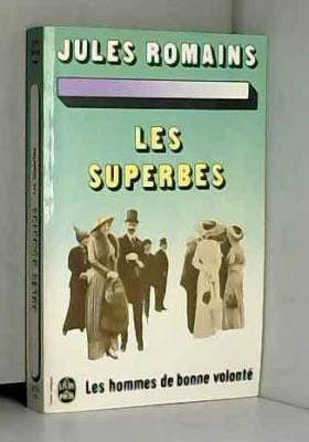Jules ROMAINS - Les Superbes (Les hommes de bonne volonté n°5)