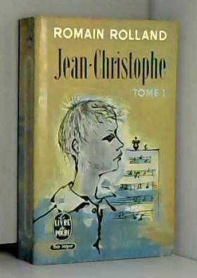 Romain Rolland - Jean-Christophe, tome 1