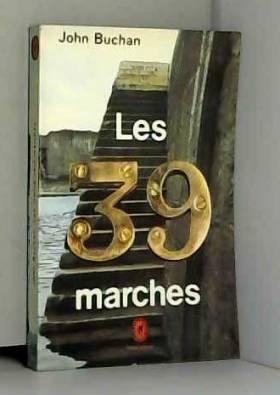 John Buchan - Les 39 marches / Buchan, John / Réf: 14305