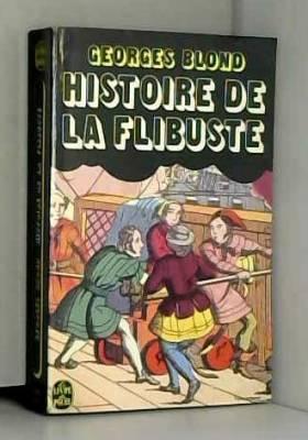 Blond Georges - Histoire de la flibuste