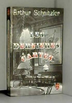 Arthur SCHNITZLER - LES DERNIERES CARTES