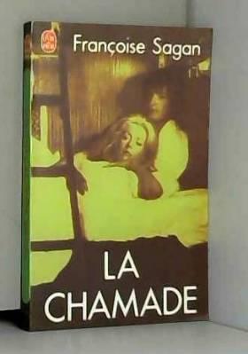 Francoise Sagan - La chamade