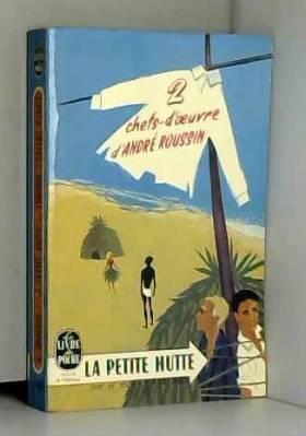 Inconnu - 2 chefs d'oeuvres d'André Roussin La petite hutte suivi de Lorsque l'enfant paraît