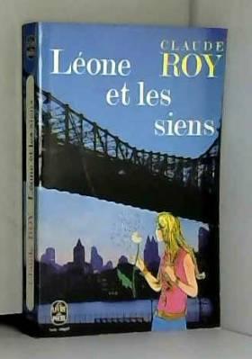 Roy Claude - Léone et les siens