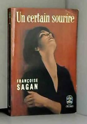 Françoise Sagan - Un certain sourire