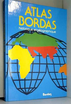 Atlas Bordas Historique et...
