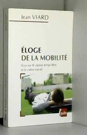 Eloge de la mobilité :...