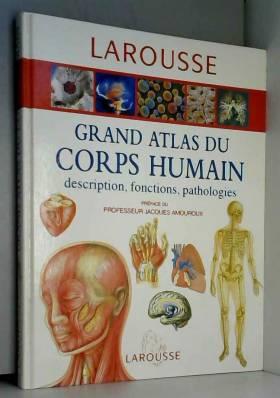 Grand atlas du corps humain...