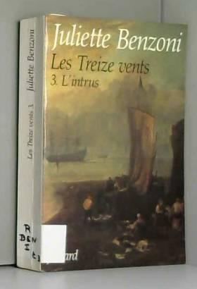 Les Treize Vents, Tome 3 :...