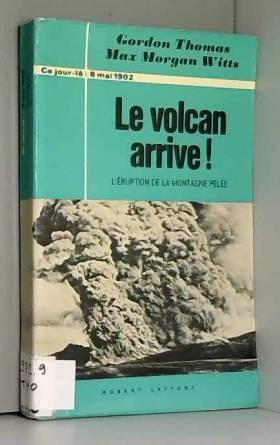 Le volcan arrive L'éruption...
