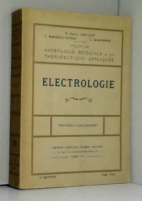 Émile Sergent, L. Ribadeau-Dumas et L. Babonneix - Traité de pathologie médicale et de thérapeutique appliquée, publié sous la direction de Emile...