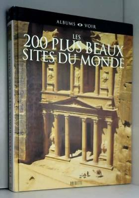 Les 200 plus beaux sites du...