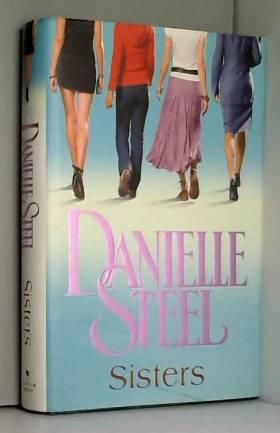 Danielle Steel - Sisters