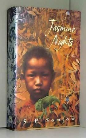 S. P. Somtow - Jasmine Nights