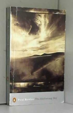 Paul Bowles et M. Hofman - The Sheltering Sky