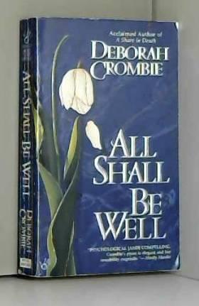 Deborah Crombie - All Shall Be Well