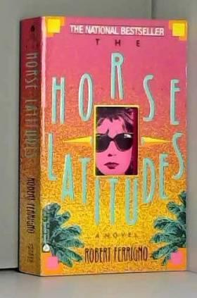 Robert Ferrigno - The Horse Latitudes