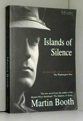 Martin Booth - Islands of Silence