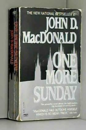 John D. MacDonald - One More Sunday