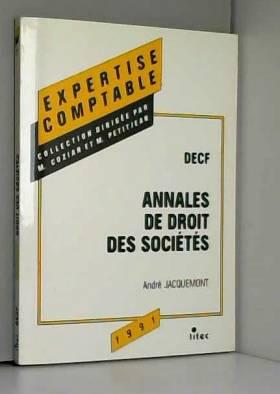 André Jacquemont - Annales de droit des sociétés: D.E.C.F (ancienne édition)