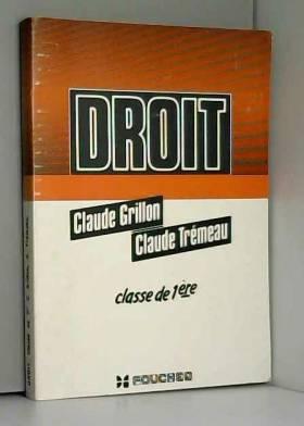 Grillon - Droit/lycées techniques classe de 1. formation continue