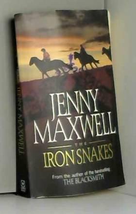 Jenny Maxwell - The Iron Snakes