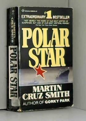 Martin Cruz Smith - Polar Star by Martin Cruz Smith (1990-06-13)