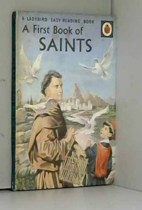 Hilda Isabel Rostron - First Book of Saints