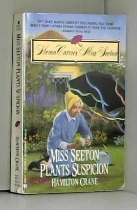 Hamilton Crane - Miss Seeton Plants Suspicion