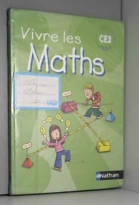 Vivre les Maths CE2 :...