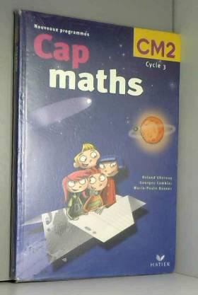 Cap maths, CM 2 cycle 3 :...