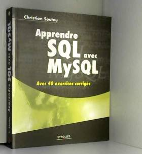 Apprendre SQL avec MySQL :...