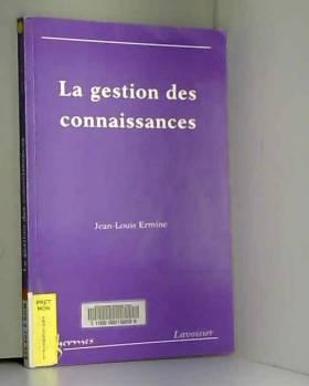 Jean-Louis Ermine - La gestion des connaissances