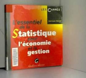Jean-Louis Boursin - L'essentiel de la statistique pour l'économie et la gestion