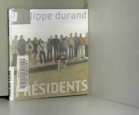 Philippe Durand - Présidents