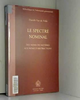 Danièle Van de Velde - Le spectre nominal: Des noms de matières aux noms d'abstractions