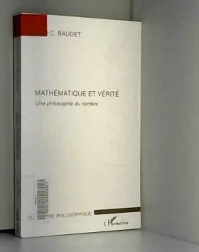 Mathématique et vérité :...