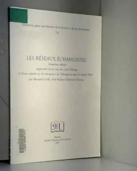Bernard Grelle, Noë Richter et Edmond Thomas - Les réseaux échangistes