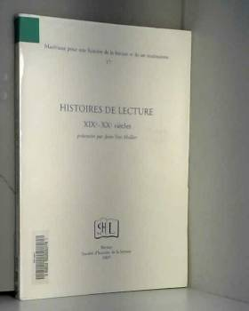 Jean-Yves Mollier - Histoires de lecture XIXe-XXe siècle
