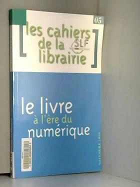 Collectif - Les Cahiers de la Librairie
